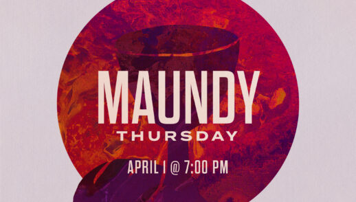 Maundy Thursday Service 2021